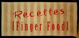 Recettes finger Food